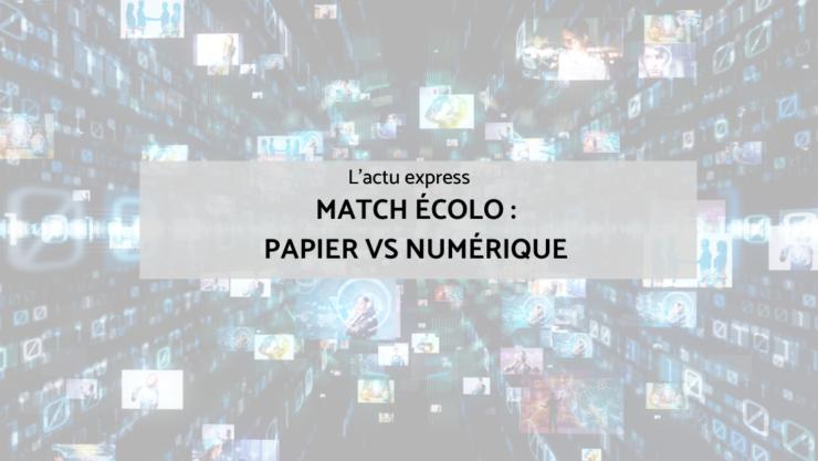Match écolo : papier vs numérique