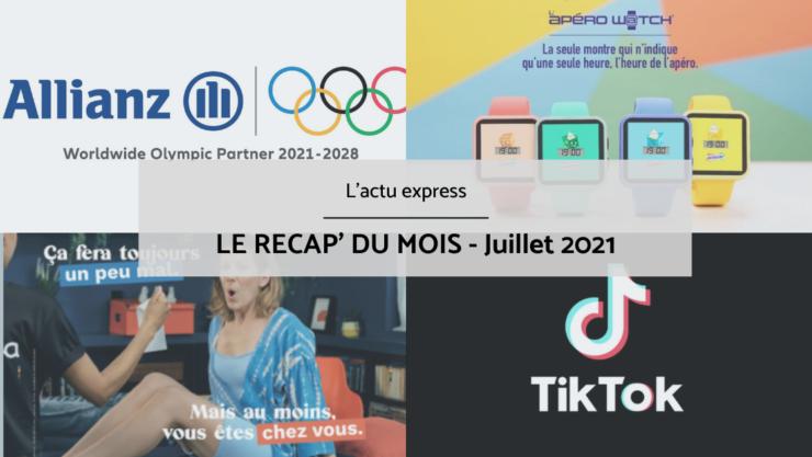 Campagnes publicitaires Juillet 2021